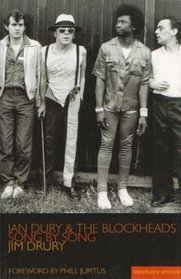 Ian Dury & The Blockheads Song by Song Jim Drury