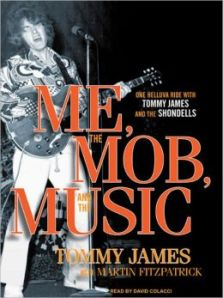 Me, the Mob, The Music Tommy James
