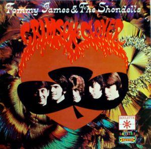 Tommy James & The Shondells Crimson & Clover