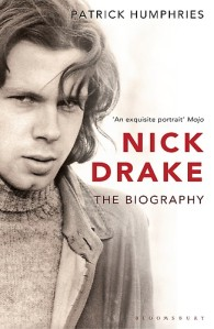 Nick Drake The Biography Humphries