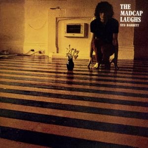 The Madcap Laughs Syd Barrett