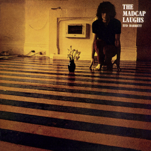 The Madcap Laughs Syd Barrett